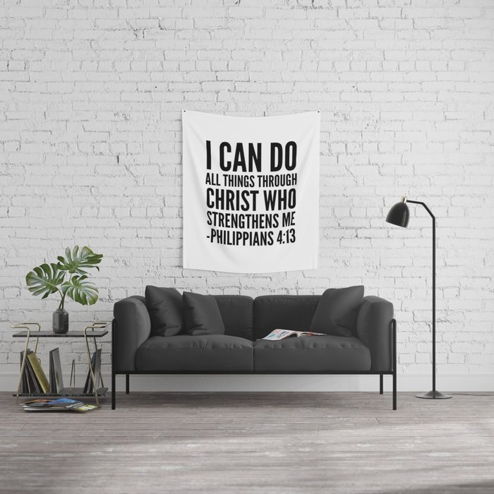 I CAN DO ALL THINGS THROUGH CHRIST WHO STRENGTHENS ME PHILIPPIANS 413 Wall Tapestry