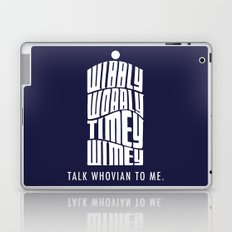 Talk Whovian to Me Laptop & iPad Skin