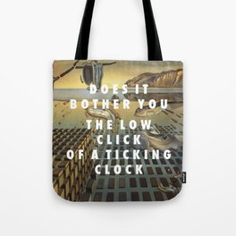 Don't Disintegrate Tote Bag