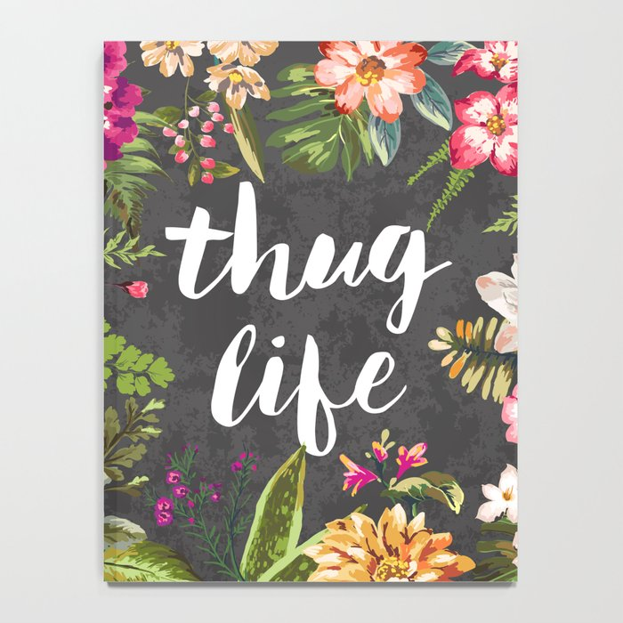 Thug Life Notebook
