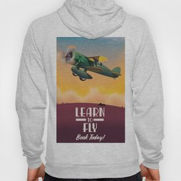 Learn To Fly, vintage flight travel poster Hoody