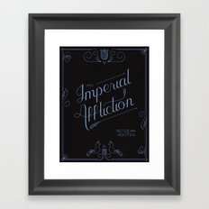 An Imperial Affliction Framed Art Print