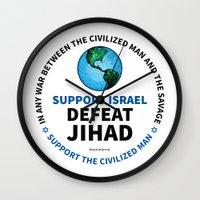israel Wall Clocks featuring Support Israel, Defeat Jihad by politics