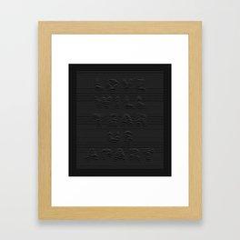 Love Will Tear Us Apart - 1 Framed Art Print