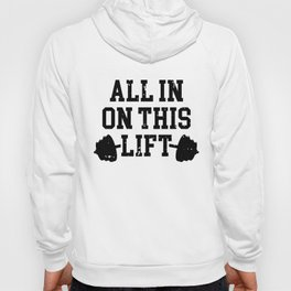 All In On This Lift Heavy Bar Black Hoody