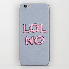 LOL NO iPhone & iPod Skin