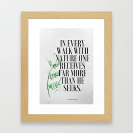 Muir Nature Quote Framed Art Print