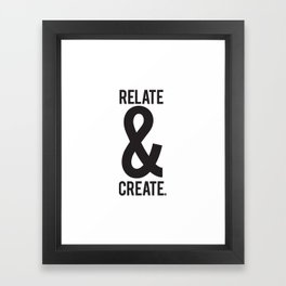 Relate & Create Framed Art Print