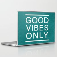good vibes only Laptop & iPad Skins featuring Good Vibes Only by Jenna Davis Designs