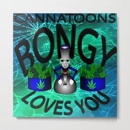Bongy Loves You Metal Print