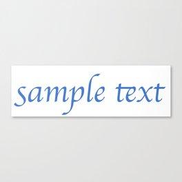 Sample Text Canvas Print
