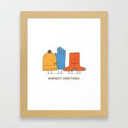 warmest greetings! Framed Art Print