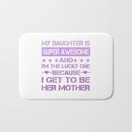 My Daughter is Super Awesome Bath Mat