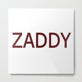 Zaddy in Crimson Metal Print