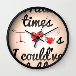 "A Million Times ""I Love You""s I Could Have Told Wall Clock"