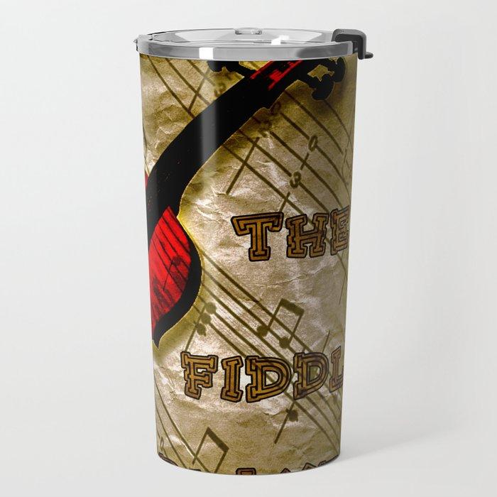 I'm The Fiddle Player Travel Mug
