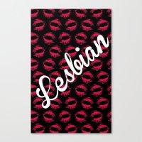 lesbian Canvas Prints featuring LIPSTICK LESBIAN by SLANTEDmind.com