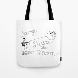 It's a Wonderful Life - George Lassos the Moon Tote Bag