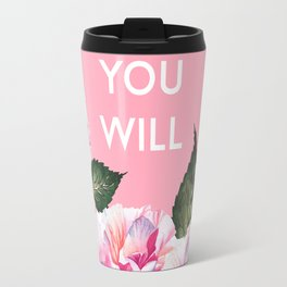 You Can & You Will Travel Mug