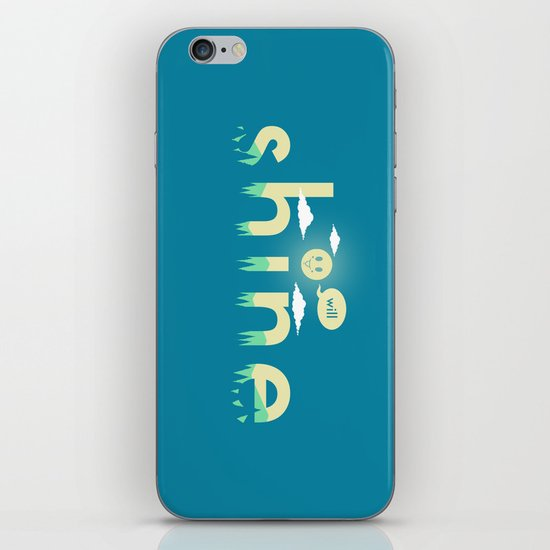 i will shine iPhone & iPod Skin