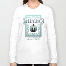 Tally-Ho! Long Sleeve T-shirt
