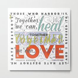 Together We Can Heal quote Metal Print
