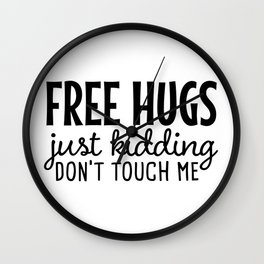 Free Hugs Funny Social Distancing Humor Wall Clock