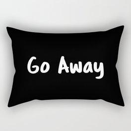 Go Away Rectangular Pillow