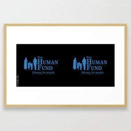 The Human Fund Framed Art Print