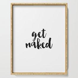 Bathroom Decor, Get Naked Poster, Bathroom Print, Get Naked, Gift for her Serving Tray