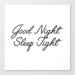 good night sleep tight Canvas Print