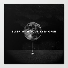 Sleep With Your Eyes Open Canvas Print