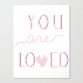 You are loved baby footprint pink Canvas Print