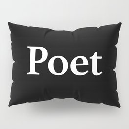 Poet inverse Pillow Sham