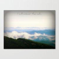 the mountains are calling Canvas Prints featuring The Mountains Are Calling by Rainey's View