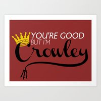 crowley Art Prints featuring I'm Crowley by forgottenLexi