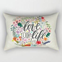 Love Your Life (Quotation Series) Rectangular Pillow