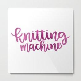 Knitting Machine - Fuchsia Metal Print