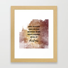 ... and call of christmas - Movie quote collection Framed Art Print