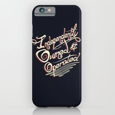 Independently Owned & Operated iPhone 6s Slim Case