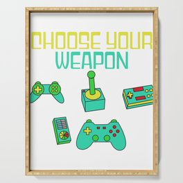 Best Trending Gaming Tshirt Design Choose Your Weapon Serving Tray