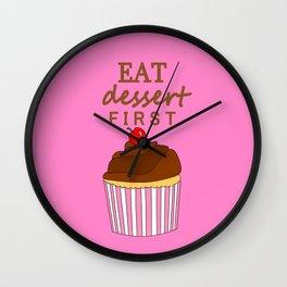 Eat Dessert First Pink Wall Clock