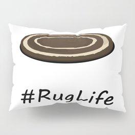 #RugLife Pillow Sham
