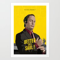 better call saul Art Prints featuring Better call Saul ! by Martin Woutisseth