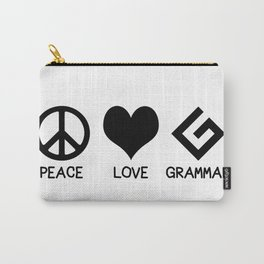Peace, Love, and Grammar Carry-All Pouch