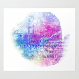 it aint san francisco Art Print