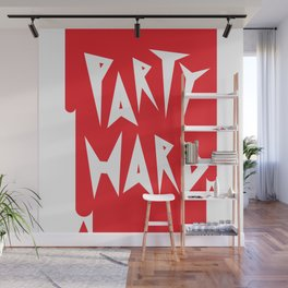 Party Hard Wall Mural