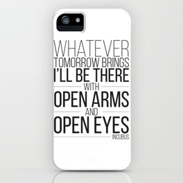 Whatever Tomorrow Brings iPhone Case
