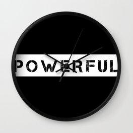 POWERFUL - WHITE ON BLACK Wall Clock