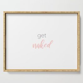 get naked Serving Tray